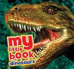 My Little Book of Dinosaurs