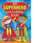 My Superhero Colouring Book