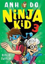 Ninja Kid #3: Ninja Switch!