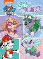 Paw Patrol Free To Be Me Deluxe Colouring Book