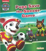 Paw Patrol Pups Save a Soccer Game