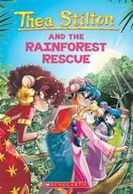 Thea Stilton #32 And the Rainforest Rescue