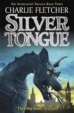 Stoneheart: Silvertongue Book 3