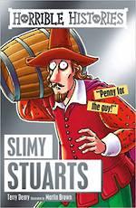 Horrible Histories Slimy Stuarts