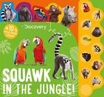 Squawk in the Jungle Sound