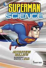 Superman Science Superman and the Science of Speed