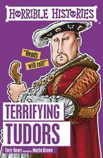 Horrible Histories Terrifying Tudors