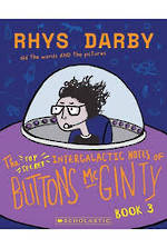 The Top Secret Intergalactic Notes of Buttons McGinty Book #3