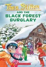 Thea Stilton And The Black Forest Burglary #30