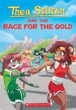 Thea Stilton And the Race For The Gold #31