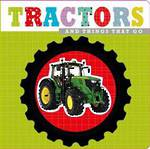 Tractors and Things That Go