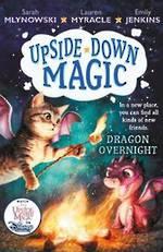 Upside Down Magic 4: Dragon Overnight