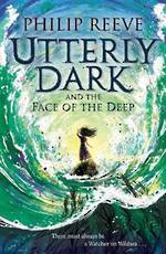 Utterly Dark and the Face of the Deep