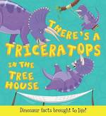 What If a Dinosaur There's a Triceratops in the Tree House