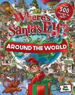 Where's Santa's Elf? Around the World