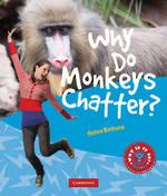 Why Do Monkeys Chatter
