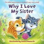 Why I Love My Sister