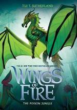 Wings of Fire #13 Poison Jungle