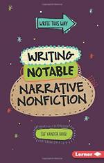 Writing Notable Narrative NonFiction