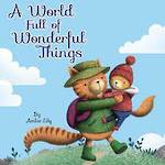 A World Full of Wonderful Things