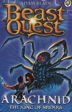 Beast Quest Series 2 - Arachnid The King Of Spiders
