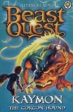 Beast Quest Series 3 - Kaymon The Gorgon Hound