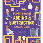 Super Stars Adding & Subtracting Activity Book