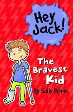 Hey Jack The Bravest Kid