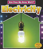 Read & Learn How does my home work? - Electricity by Chris Oxlade