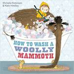 How to Wash a Wooly Mammoth
