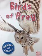 Miles Kelly - My first Q & A Birds Of Prey