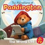 The Adventures of Paddington The Wrong List