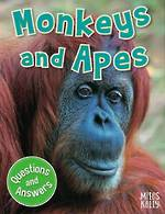 Miles Kelly My Fist Q & A Monkeys And Apes