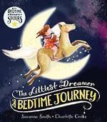 The Littlest Dreamer A Bedtime Journey