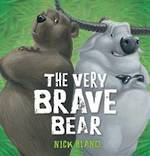 The Very Brave Bear (Hardback)