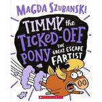 Timmy the Ticked-Off Pony The Great Escape Fartist