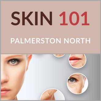 Skin 101 - Palmerston North 22 March