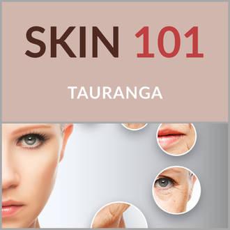 Skin 101 - Tauranga 29 March