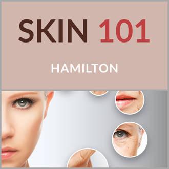 Skin 101 - Hamilton 11 May