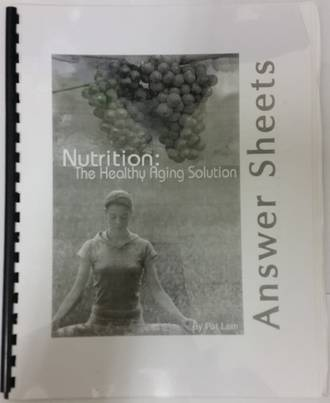 Nutrition: The Healthy Aging Solution Answer Sheets